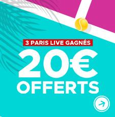 3 paris LIVE gagnés = 20€ offerts