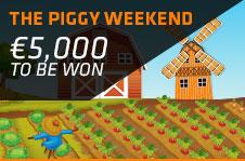 Piggy Weekend