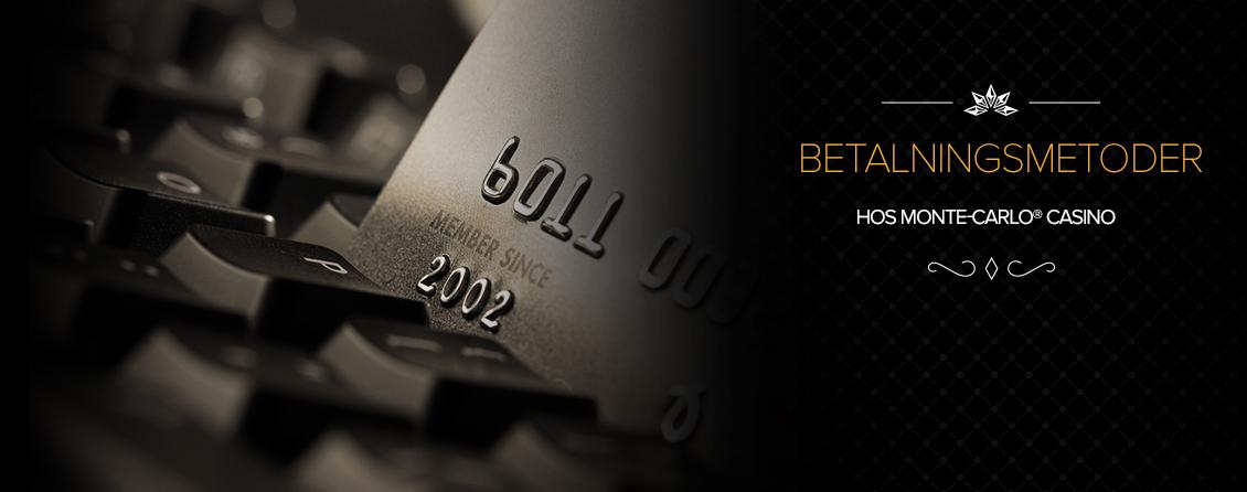Betalningsmetoder - Monte Carlo Casino
